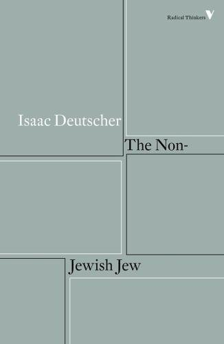 The Non-Jewish Jew: And Other Essays (Radical Thinkers)