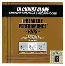 - Premiere Performance Plus - In Christ Alone