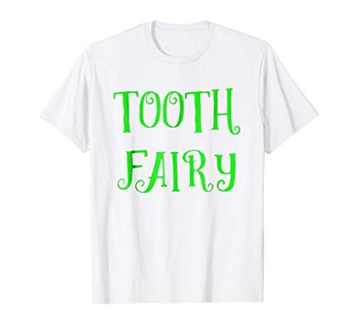 Tooth Fairy T Shirt Tooth Fairy Dentist -
