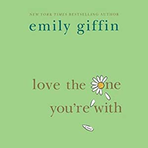 Love the One You're With Audiobook