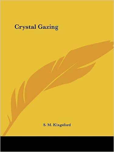 Crystal Gazing