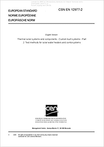 CSN EN 12977-2 - Thermal solar systems and components - Custom built systems - Part 2: Test methods for solar water heaters and combisystems