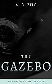 The Gazebo (A Series of Doors Book 1)