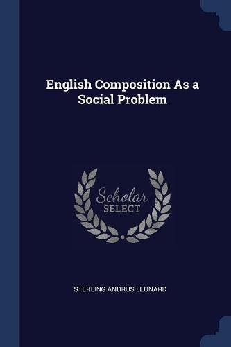 English Composition As a Social Problem PDF