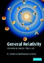 General Relativity: An Introduction for Physicists unknown Edition by Hobson, M. P., Efstathiou, G. P., Lasenby, A. N. (2006)