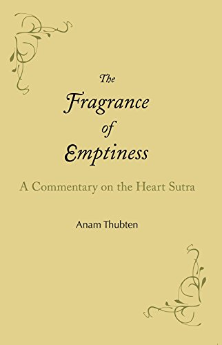 The Fragrance of Emptiness: A Commentary on the Heart Sutra (Best Selling Philosophy Fragrance)