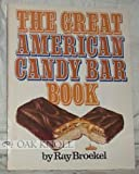 The Great American Candy Bar Book, Ray Broekel, 0395325021
