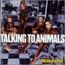 Manhole by Talking to Animals