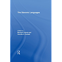 The Slavonic Languages (Routledge Language Family Series)