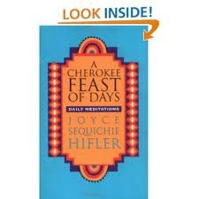 A Cherokee Feast of Days: Daily Meditations (Vol 1) by Council Oak Books