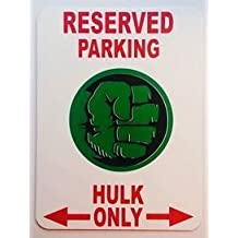 HULK Parking Sign