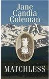 Matchless, Jane Candia Coleman, 1628990600
