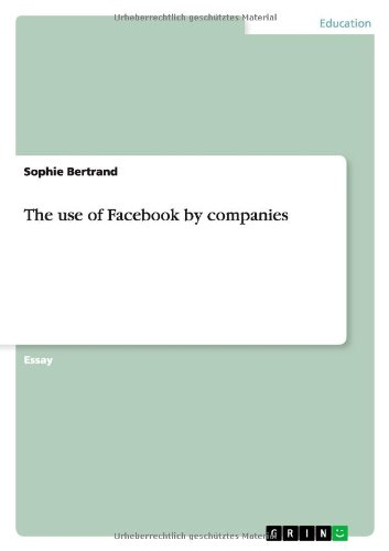 Download The use of Facebook by companies pdf epub