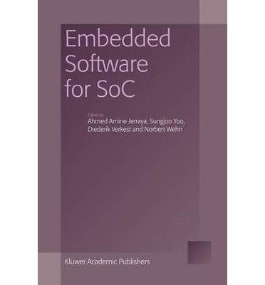 [(Embedded Software for SoC )] [Author: Ahmed Amine Jerraya] [Oct-2013]