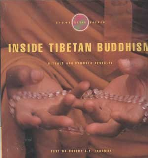 Inside Tibetan Buddhism: Rituals and Symbols Revealed (Signs of the Sacred) by Robert A. F. Thurman (1995-02-03)