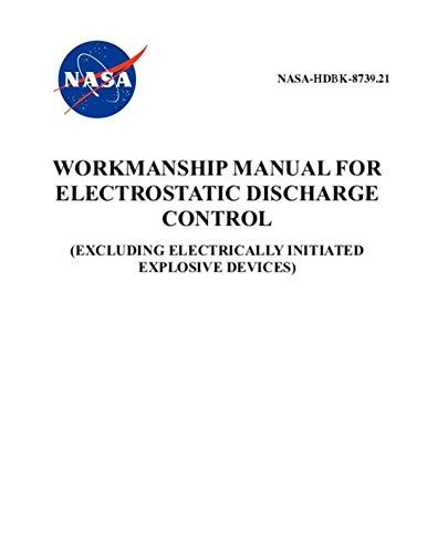 (Workmanship Manual for Electrostatic Discharge Control: NASA-HDBk-8739.21)