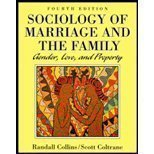 Sociology of Marriage and the Family : Gender, Love, and Property, Collins, Randall and Coltrane, Scott, 0830413928