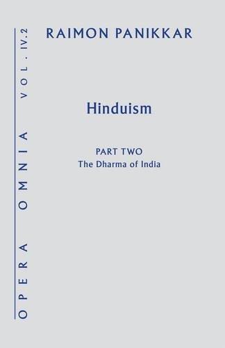 Hinduism: The Dharma of India (Opera Omnia)