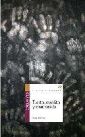 Download Tuerto, maldito y enamorado / One-eyed person, cursed and in love (Alandar) (Spanish Edition) PDF