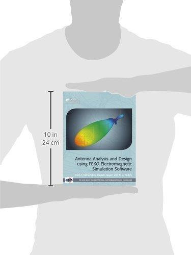 Buy Antenna Analysis and Design using FEKO Electromagnetic
