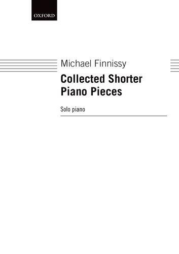 Collected Shorter Piano Pieces: Volume 1 (Oxford Piano Music)