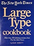 The New York Times Large Type Cookbook, Jean Hewitt, 0517467801