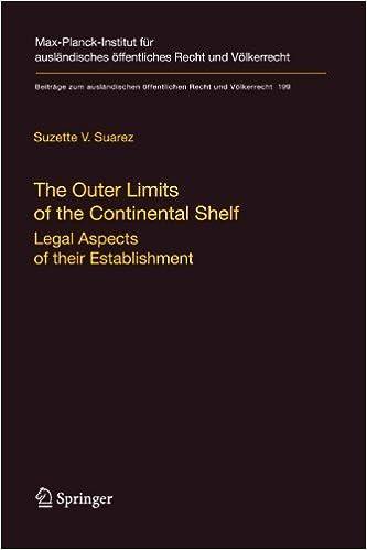 Book The Outer Limits of the Continental Shelf: Legal Aspects of their Establishment (Beitr????ge zum ausl????ndischen ????ffentlichen Recht und V????lkerrecht) by Suzette V. Suarez (2009-12-09)
