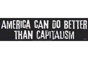 - AzureGreen EBAMEC America Can Do Better Than Capitalism Bumper Sticker
