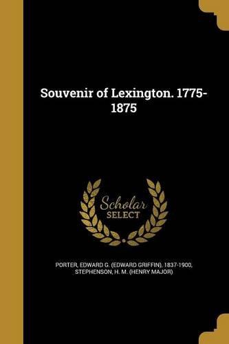 Souvenir of Lexington. 1775-1875