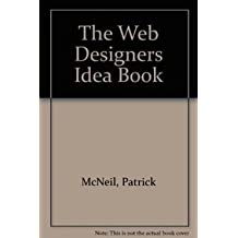 The Web Designers Idea Book (Chinese Edition)