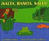 Salta, Ranita, Salta! (Jump, Frog, Jump!), Robert Kalan, 0688138055