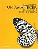img - for La Muerte Un Amanecer book / textbook / text book