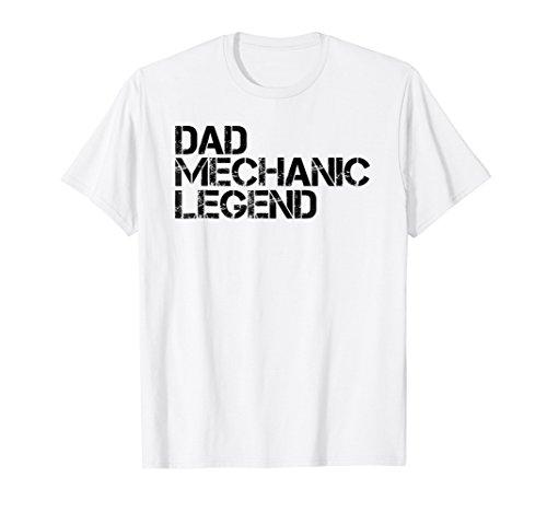 DAD MECHANIC LEGEND Shirt Funny Cool Handy Daddy Gift (Handy Girl Halloween Costume)