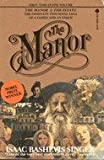 The Manor, Isaac Bashevis Singer, 0374520801