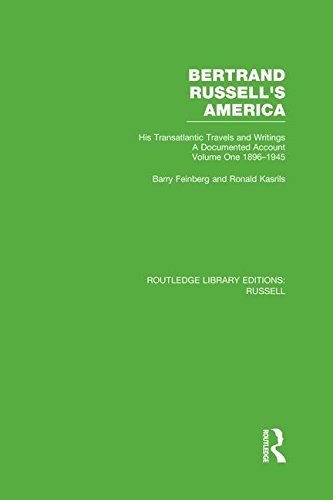 Bertrand Russell's America: His Transatlantic Travels and Writings. Volume One 1896-1945 by Routledge
