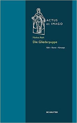 Book Die Gliederpuppe: Kult Kunst Konzept (Actus Et Imago)