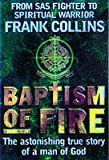 Baptism of Fire, Frank Collins, 0385409168