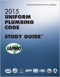 2015 Uniform Plumbing Code Study Guide With Tabs Iapmo 9781938936821 Amazon Com Books