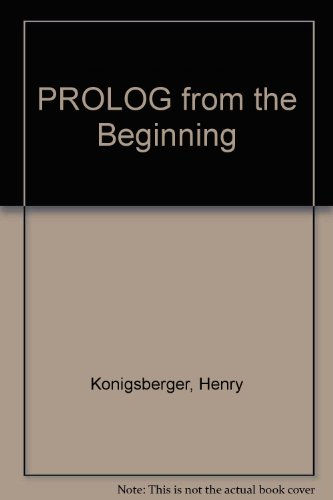 Prolog from the Beginning by Brand: Mcgraw-Hill College