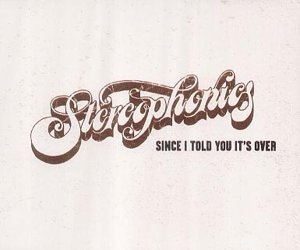 Stereophonics - Since I Told You It