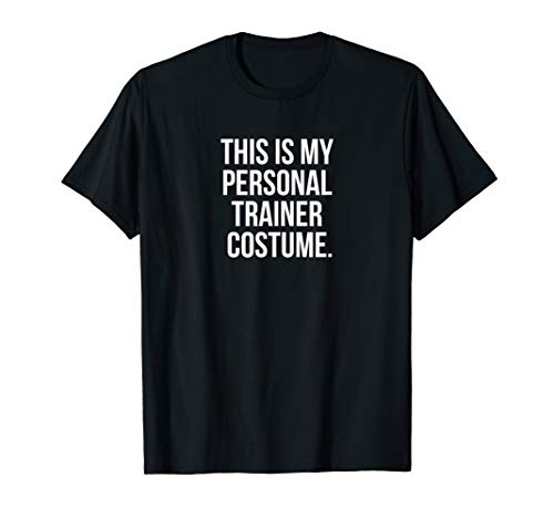 Personal Trainer Costume (This is my Personal Trainer Costume Funny Halloween)