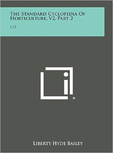 Book The Standard Cyclopedia of Horticulture, V2, Part 2: L-O