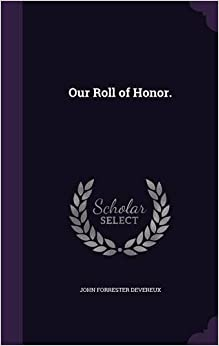 Book Our Roll of Honor.