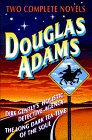 Douglas Adams -- Two Complete Novels, Douglas Adams, 0517119129