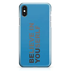 iPhone X Case Believe In Yourself Sleek Design Wrap Around iPhone 10 Case