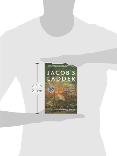 Jacobs Ladder A Story Of Virginia During The Civil War Donald McCaig 9780393337105 Amazon Books