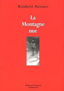 La montagne nue, Messner, Reinhold
