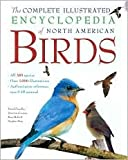 img - for The Complete Illustrated Encyclopedia of North American Birds book / textbook / text book