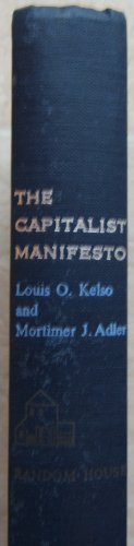 The Capitalist Manifesto by Louis O. Kelso and Mortimer J. Adler