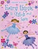 Fairy Things to Stitch and Sew, Fiona Watt, 0794512356